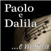Paolo e Dalila Live